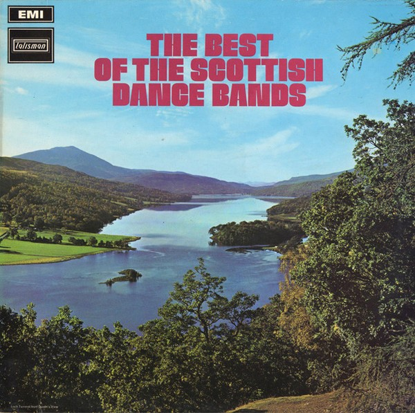 Various ‎– The Best Of The Scottish Dance Bands