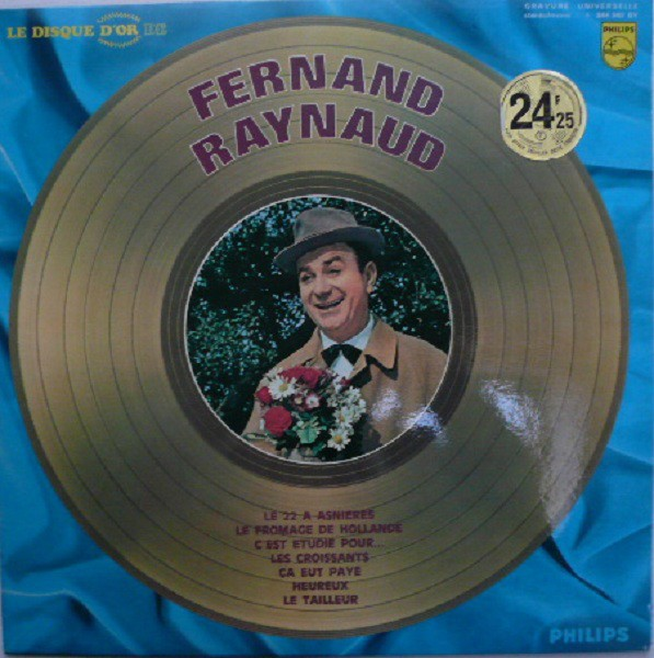 Fernand Raynaud ‎– Le Disque D`Or